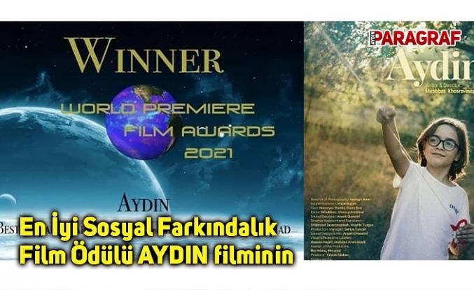 En İyi Sosyal Farkındalık Film Ödülü AYDIN filminin