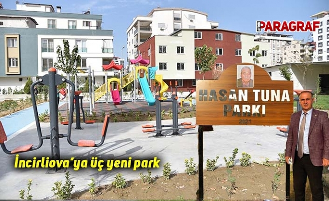 İncirliova'ya üç yeni park