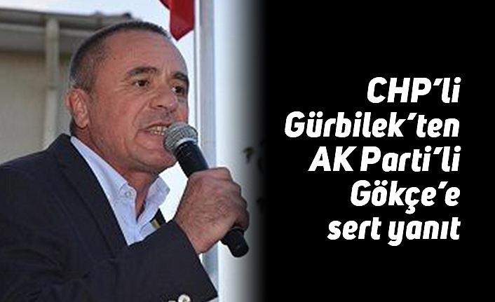 CHP'li Gürbilek'ten AK Parti'li Gökçe'e sert yanıt