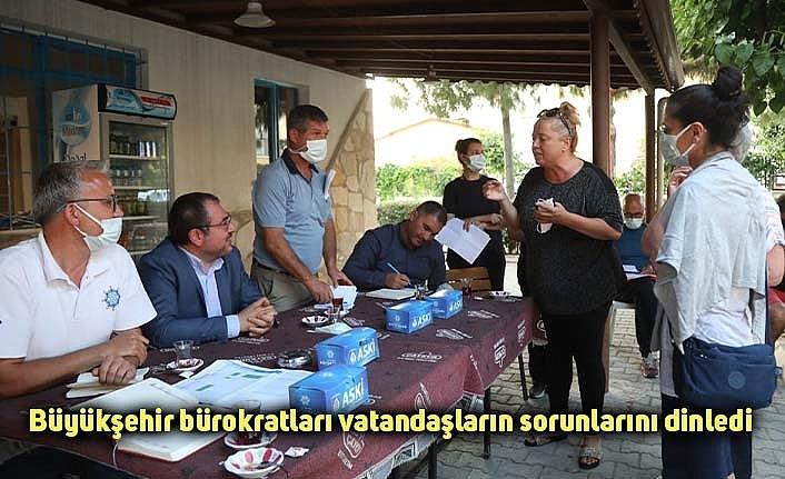 Büyükşehir bürokratları vatandaşların sorunlarını dinledi