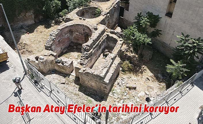 Başkan Atay, Efeler'in tarihini koruyor
