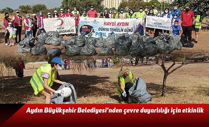 Aydın Büyükşehir Belediyesi'nden çevre duyarlılığı için etkinlik
