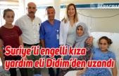 Suriye'li engelli kıza yardım eli Didim'den uzandı