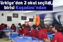 Türkiye'den 2 okul seçildi, birisi Kuşadası'ndan