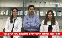 'Probiyotik Tofu' projesine gıda ve tarım dalında üçüncülük