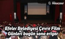 Efeler Belediyesi Çevre Film Günleri bugün sona eriyor