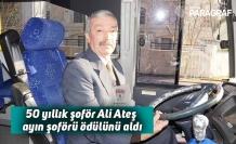 50 yıllık şoför Ali Ateş ayın şoförü ödülünü aldı