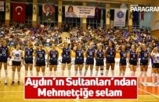 Aydın'ın Sultanları'ndan Mehmetçiğe selam