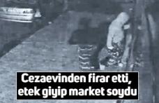 Cezaevinden firar etti, etek giyip market soydu