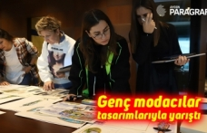 Genç modacılar tasarımlarıyla yarıştı