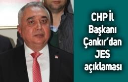 CHP İl Başkanı Çankır'dan JES açıklaması