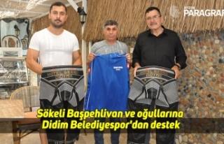 Sökeli Başpehlivan ve oğullarına Didim Belediyespor'dan...
