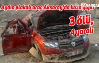 Aydın plakalı araç Aksaray'da kaza yaptı:...