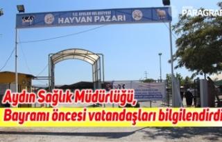 Aydın Sağlık Müdürlüğü, Kurban Bayramı öncesi...