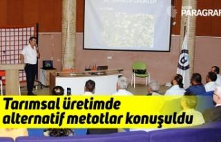 Aydın'da tarımsal üretimde alternatif metotlar...