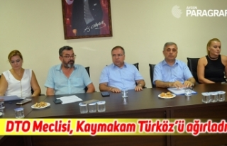 DTO Meclisi, Kaymakam Türköz'ü ağırladı