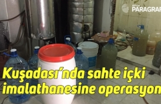 Kuşadası'nda sahte içki imalathanesine operasyon
