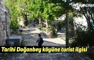 Tarihi Doğanbey köyüne turist ilgisi