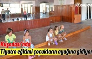 Tiyatro eğitimi Kuşadalı çocukların ayağına...