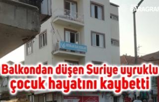 Balkondan düşen Suriye uyruklu çocuk hayatını...