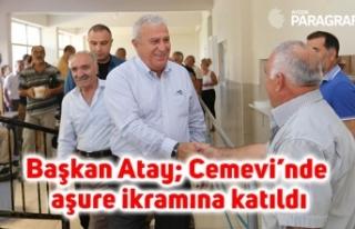 Başkan Atay; Çeştepe Cemevi'nde aşure ikramına...