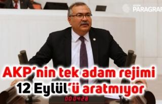 Bülbül: AKP'nin tek adam rejimi 12 Eylül'ü...