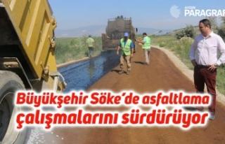 Büyükşehir Söke'de asfaltlama çalışmalarını...