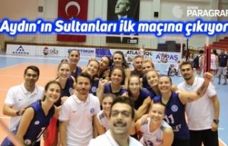 Aydın'ın Sultanları ilk maçına çıkıyor
