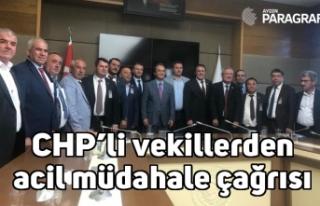 CHP'li vekillerden acil müdahale çağrısı