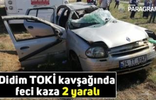 Didim TOKİ kavşağında feci kaza 2 yaralı