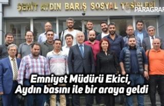 Emniyet Müdürü Ekici, Aydın basını ile bir araya...