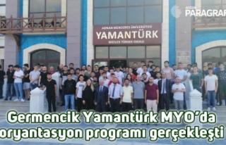 Germencik Yamantürk MYO'da oryantasyon programı...
