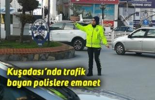 Kuşadası'nda trafik bayan polislere emanet