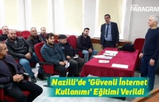 Nazilli'de 'Güvenli İnternet Kullanımı'...