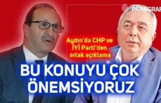 Aydın'da CHP ve İYİ Parti'den ortak açıklama