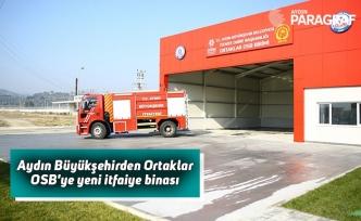 Aydın Büyükşehirden Ortaklar OSB'ye yeni itfaiye binası