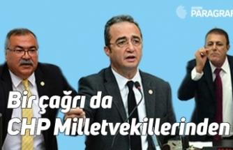 Bir çağrı da CHP Milletvekillerinden