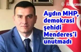 Aydın MHP, demokrasi şehidi Menderes'i unutmadı