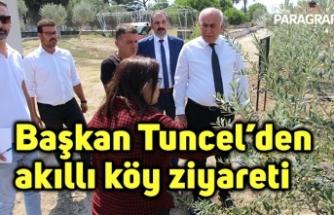 Başkan Tuncel'den akıllı köy ziyareti