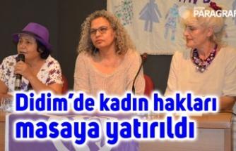 Didim'de kadın hakları masaya yatırıldı