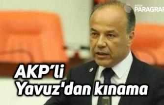 AKP'li Yavuz'dan kınama