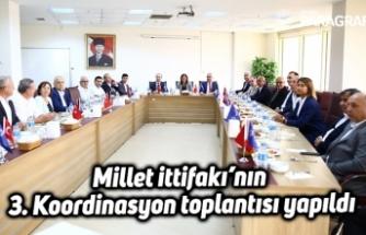 Millet ittifakı'nın 3. Koordinasyon toplantısı yapıldı