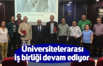 Üniversitelerarası iş birliği devam ediyor