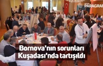 Bornova'nın sorunları Kuşadası'nda tartışıldı