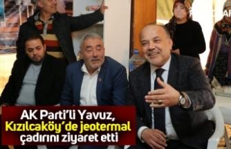 AK Parti'li Yavuz, Kızılcaköy'de jeotermal çadırını ziyaret etti