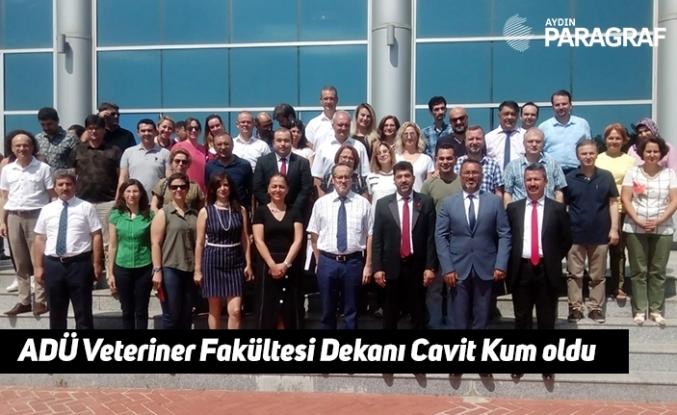 ADÜ Veteriner Fakültesi Dekanı Cavit Kum oldu