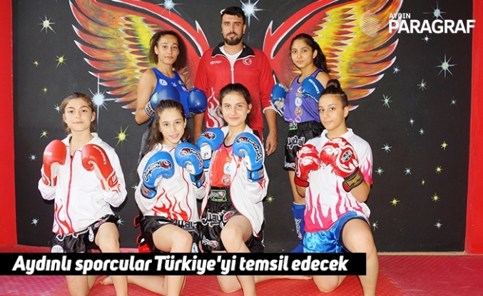 Aydınlı sporcular Türkiye'yi temsil edecek