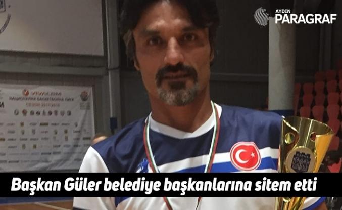 Başkan Güler belediye başkanlarına sitem etti