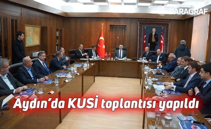 Aydın'da KUSİ toplantısı yapıldı