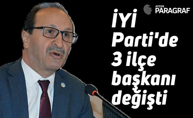 İYİ Parti'de 3 ilçe başkanı değişti
